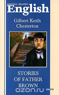 "Скачать книгу ""Stories of Father Brown, Gilbert Keith Chesterton"""